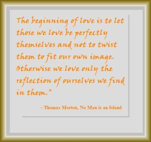 Thomas Merton Quote on love